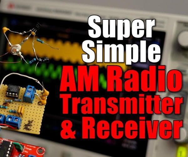 Simple AM Radio Transmitter & Receiver
