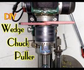 Wedge Chuck Puller DIY