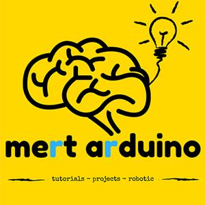 Mert Arduino Tutorial & Projects