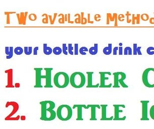 Keep Bottled Drinks Colder - Two Available Methods