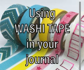 Washi Tape Tips and Tricks for Your Journal