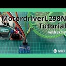 How to Use MotordriverL298N With SkiiiD
