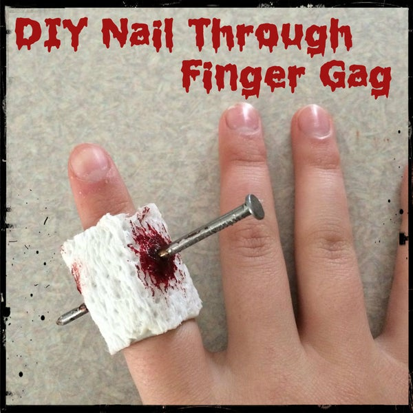 DIY Nail Through Finger Gag