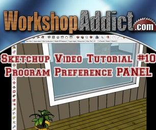 Sketchup Lesson --- Program Preference Panel