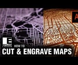 Laser Cutting & Engraving City Maps