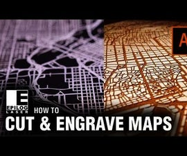Laser Cutting & Engraving City Maps