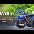 Wall-e, an Obstacle Avoiding Robot