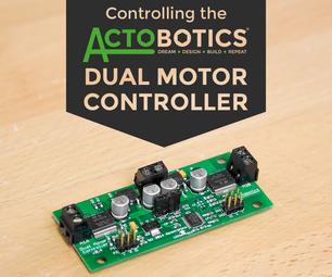 Controlling the Actobotics Dual Motor Controller