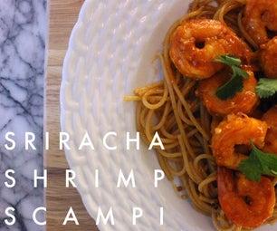 sriracha shrimp scampi.