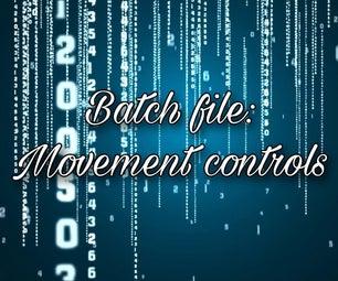Batch File: Movement Controls