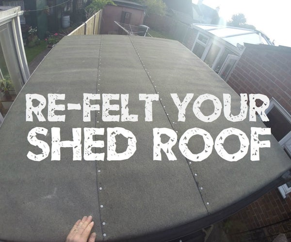 Re-Felt Your Shed Roof