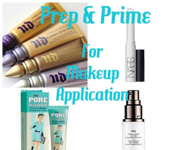 Prep & Prime for Makeup Application