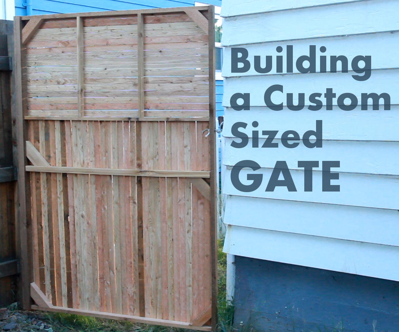 How To Build a Custom Sized Gate