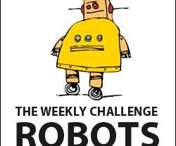 The Weekly Challenge: Robots