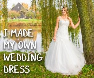 I Made My Own Wedding Dress!