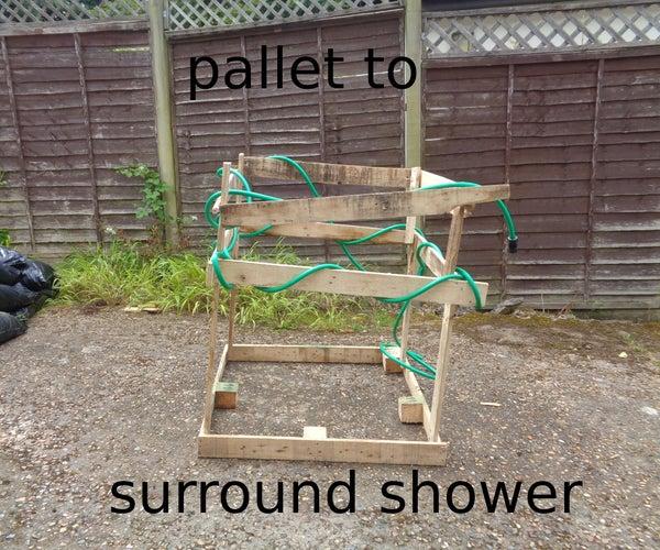 Pallet to Surround Shower