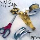 DIY Bow Topper