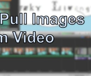 How to Pull Images From Video