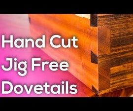 How to Cut Dovetails by Hand - No Jigs