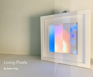 Living Pixels - Imagine Technology Has Life