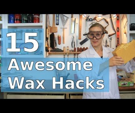 15 Awesome Wax Hacks! What to Do With Beeswax