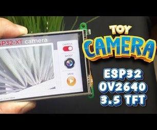 """玩具相机使用esp32 + OV2640相机和3.5""""TFT触摸屏"""