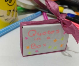 Quotes in a Box