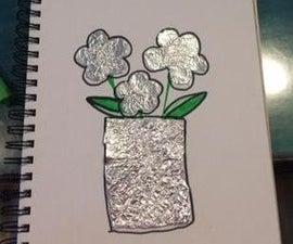 Tin Foil Art!