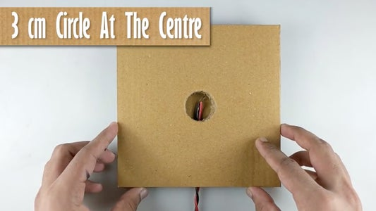 Place the 3rd Cardboard Piece With the Circle in the Centre for the Wires to  Come Out (REFER VIDEO)