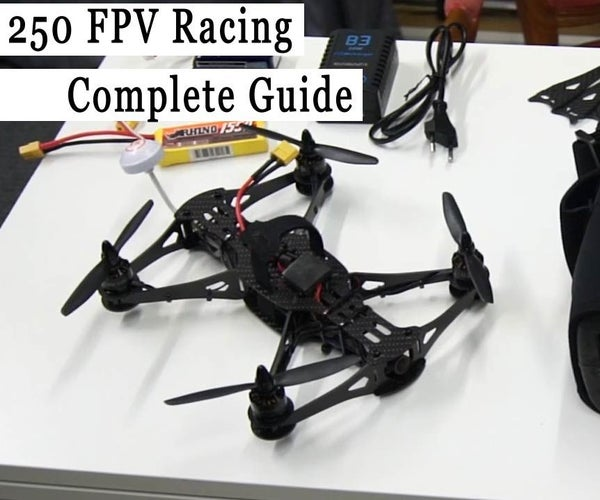 FPV Racing Drone Build - Complete Guide