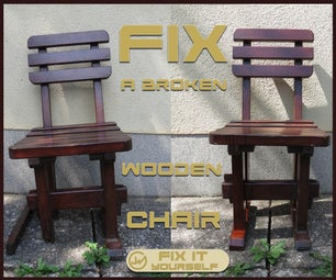 Fix a Broken Wooden Chair - FIX IT YOURSELF