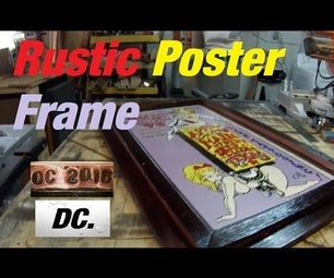 RUSTIC POSTER FRAME
