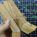 Make a Stand for My Infinity Cube