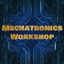 Mechatronics Workshop