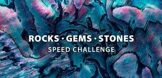 Rocks, Gems, and Stones Speed Challenge
