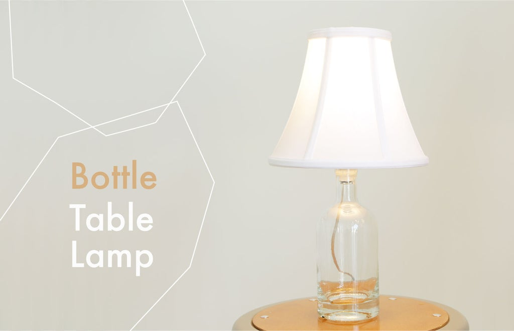 3 Ways To Make Table Lamps 15 Steps With Pictures Instructables