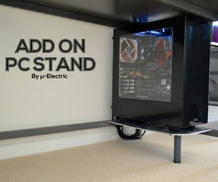 Add on PC Stand