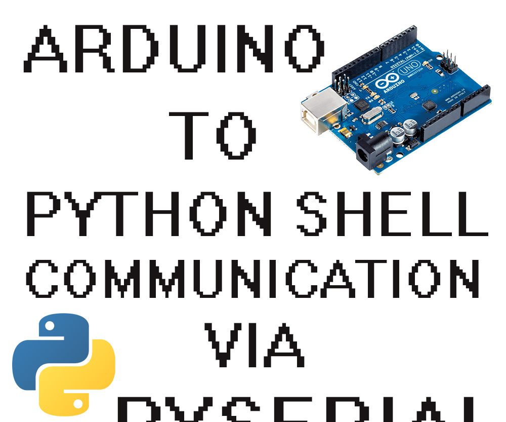 How to Communicate With Arduino From a Python Script