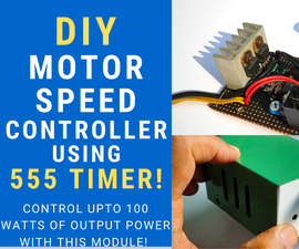 DIY Motor Speed Controller With Low Voltage Cut-off