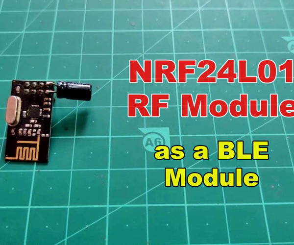 Send Data to Mobile Using NRF24L01 | Using NRF As a Bluetooth Low Energy Module BLE Tutorial Arduino