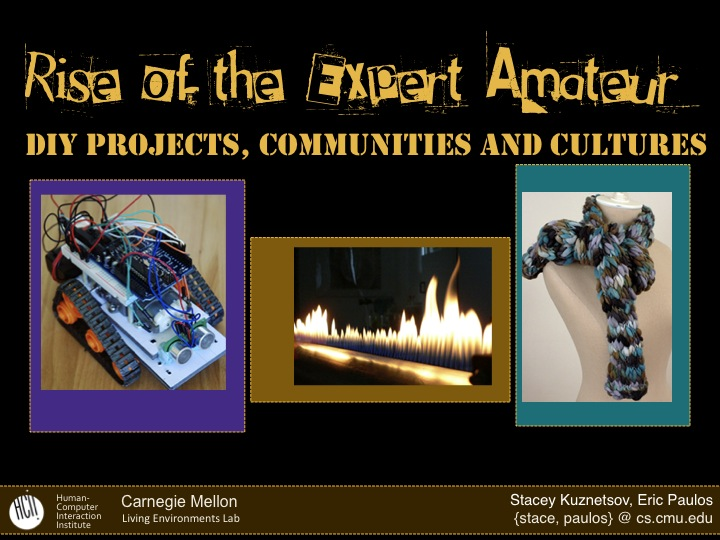 DIY Projects, Communities and Cultures