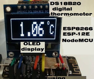 Digital Thermometer on OLED Display Using ESP8266 ESP-12E NodeMCU and DS18B20 Temperature Sensor