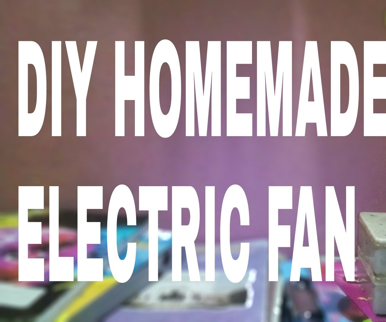 Diy Homemade Electric Fan DC and AC