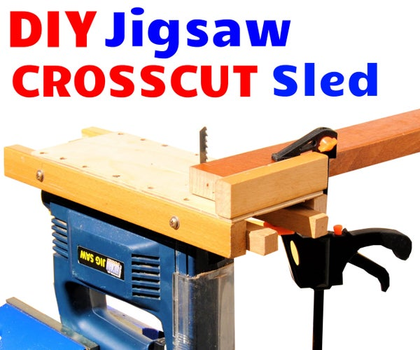 DIY Jigsaw Crosscut Sled - Perfect Jigsaw Cuts Every Single Time!