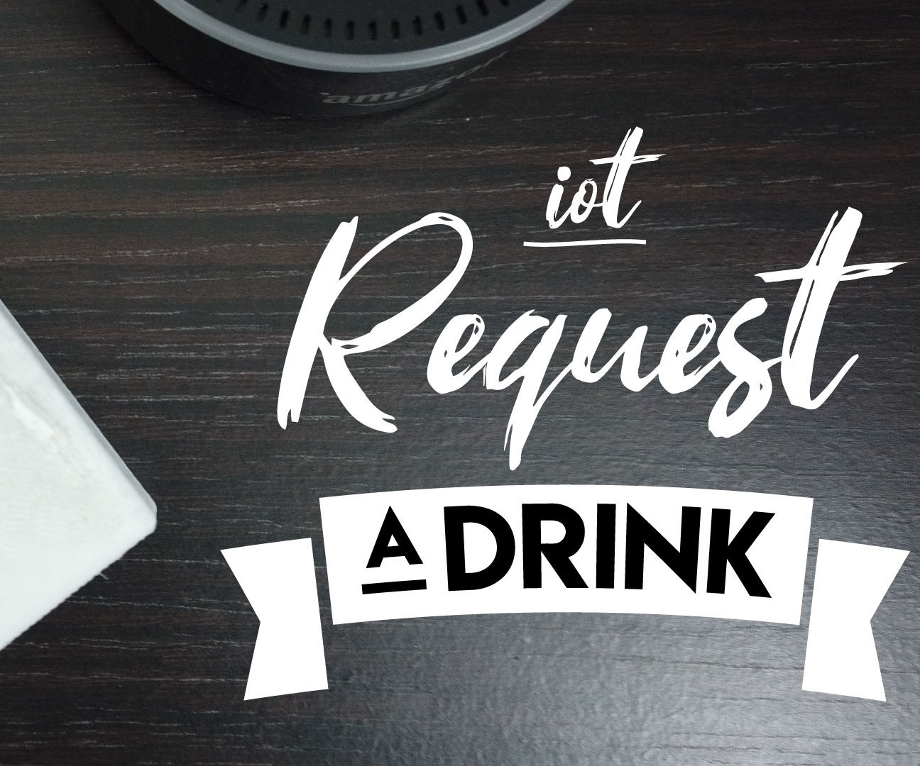Request a Drink (IoT Push Button)