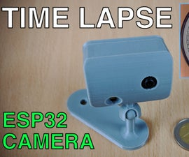Time Lapse Camera Using the ESP32-CAM Board
