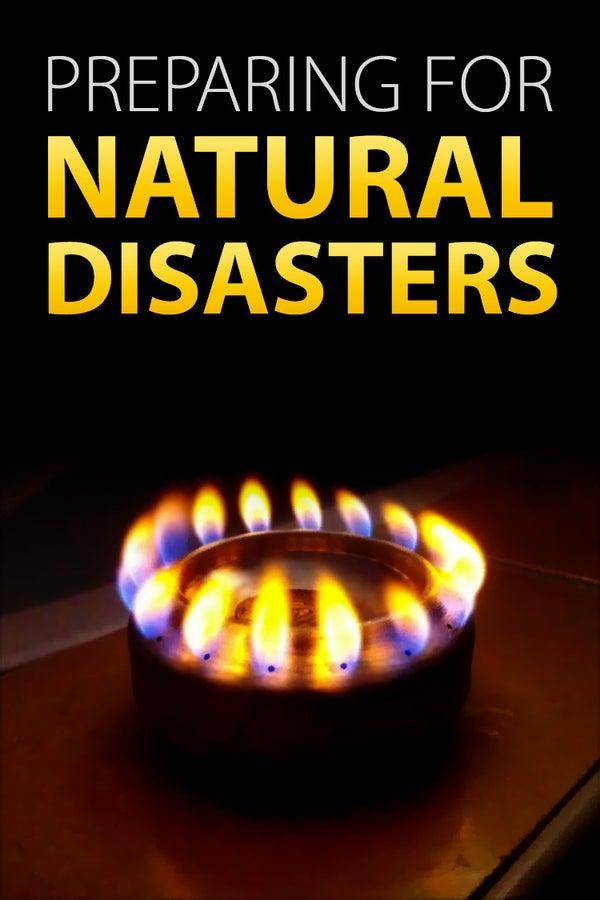 Preparing for Natural Disasters.