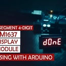 Interfacing TM1637 Display Module With Arduino