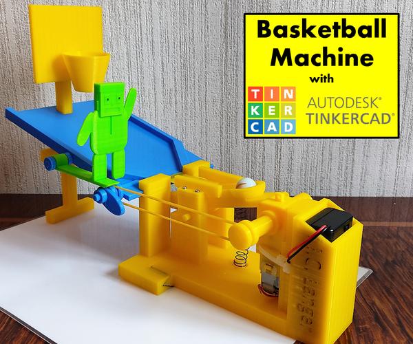 Tinkercad Robotics for School: Basketball Machine!