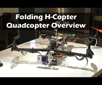 Custom Folding H-Quadcopter